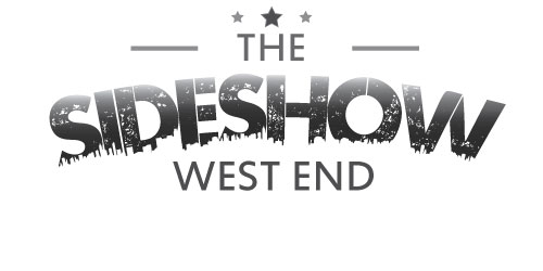 The Sideshow - west end